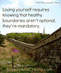 Loving yourself requires knowing that healthy boundaries aren't optional, they'r mandatory.