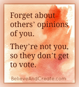 Forget about others' opinions. They're not you, so they don't get to vote.