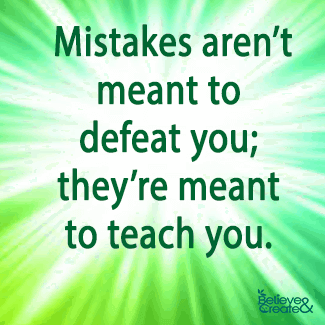 a mistake that taught you an One mistake has taught me more than i ever imagined it could, and the lesson was if you don't do anything inappropriate there is nothing to fear ~ 9 years ago 1.