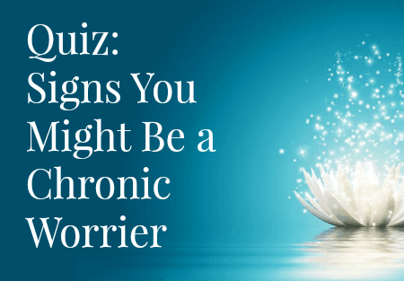 quiz image - signs you might be a chronic worrier