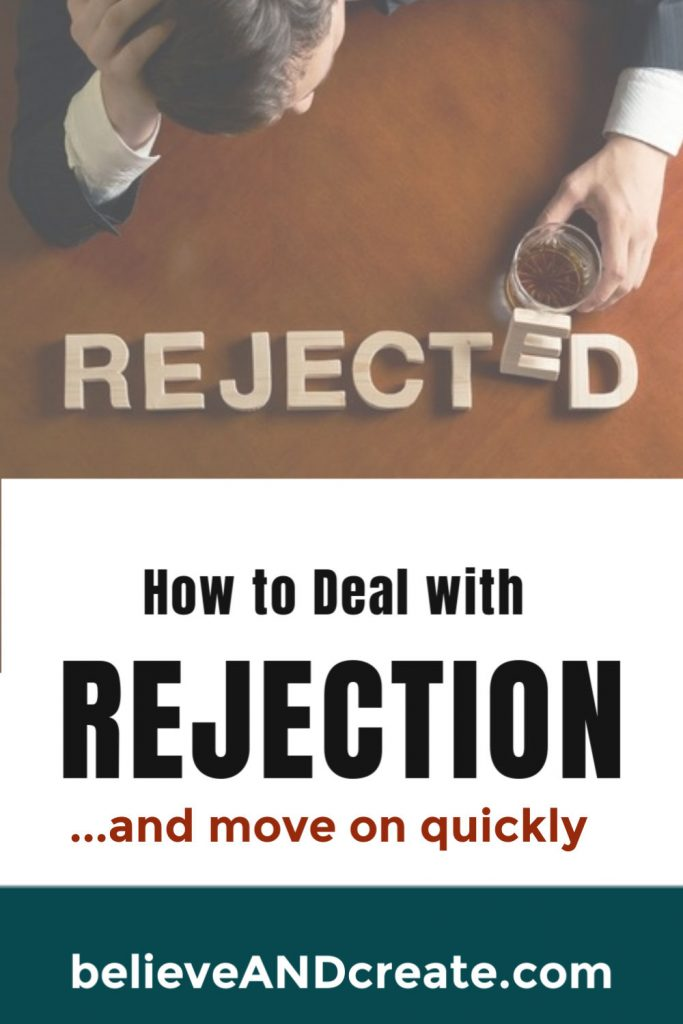 how to deal with rejection quickly and easily