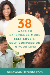 ways to experience more self-love and self-compassion in your life