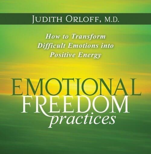 Emotional Freedom Practices by Judith Orloff