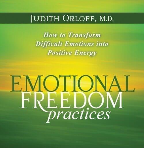 Emotional Freedom Practices by Judith Orloff
