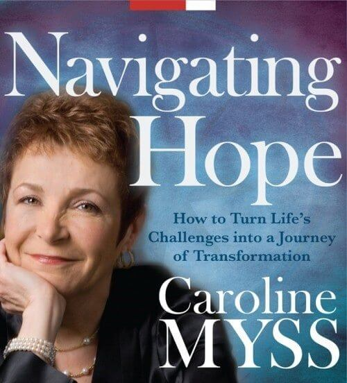 Navigating Hope - Carolyn Myss
