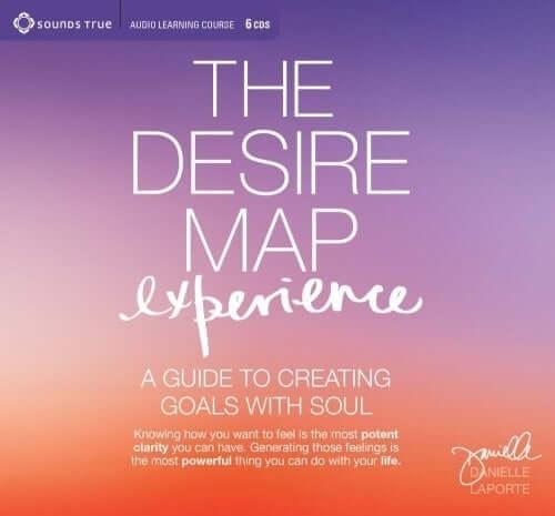 The Desire Map Experience Danielle LaPorte