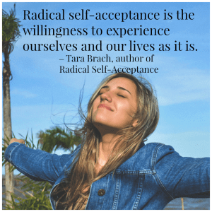 Radical self-acceptance by Tara Brach