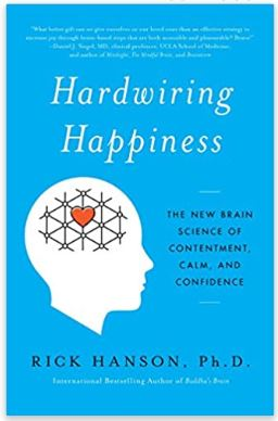 rick hanson hardwiring happiness book
