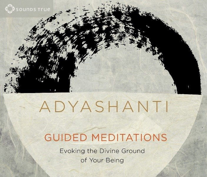 Guided Meditations by Adyashanti