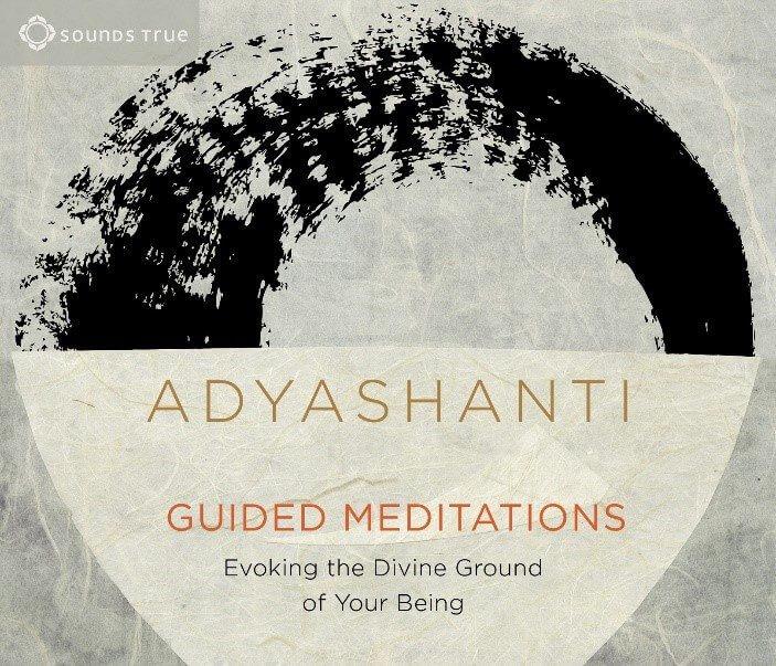 Guided Meditations by Adyashanti