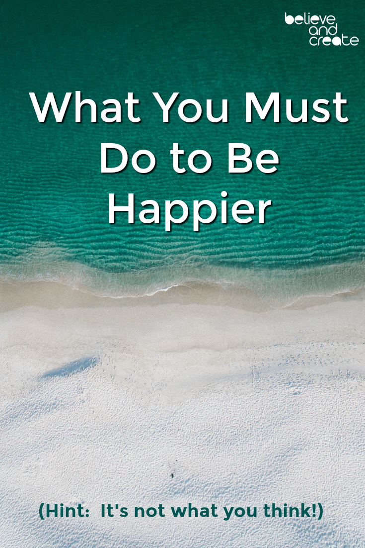 what do you have to do to be happier