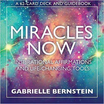 miracles now gabrielle bernstein
