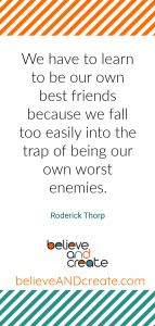 be your own best friend quote