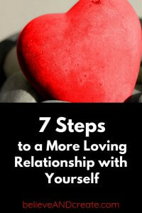 create a loving relationship with yourself in 7 steps