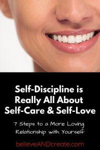 Self-discipline is really all about self-love and self care and loving yourself