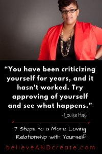 you've been criticizing yourself for years - try loving yourself and approving of yourself and see what happens Louise Hay