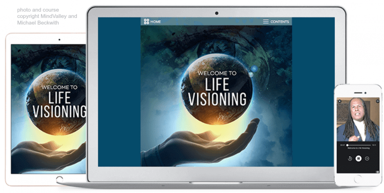 Life Visioning with Michael Beckwith a Mindvalley online course