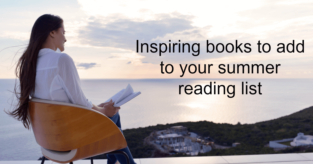 summer reading that will inspire you