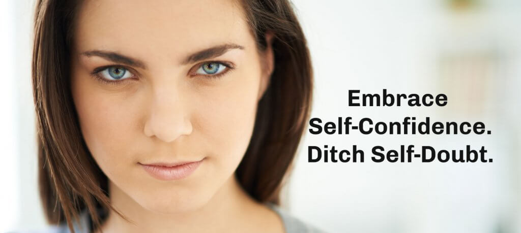 kicking self-doubt to the curb and embracing self-confidence