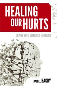 healing our hurts dealing with difficult emotions