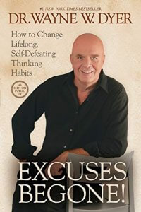excuses begone book by wayne dyer