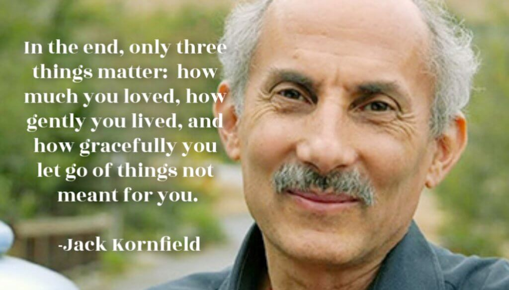 Jack Kornfield -Mindfulness Awareness Meditation expert