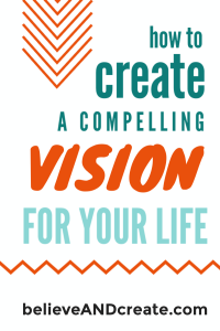 creating a vision and a life plan