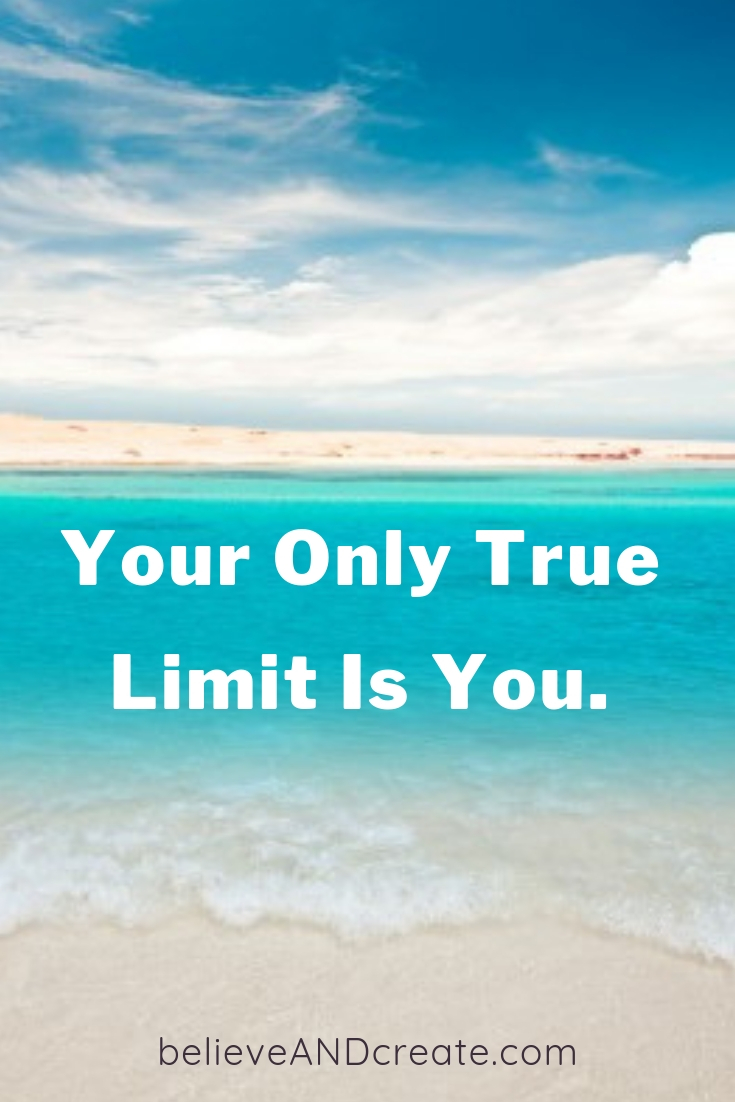 short quote - you are your only limit