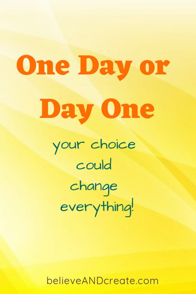 one day or day one quote
