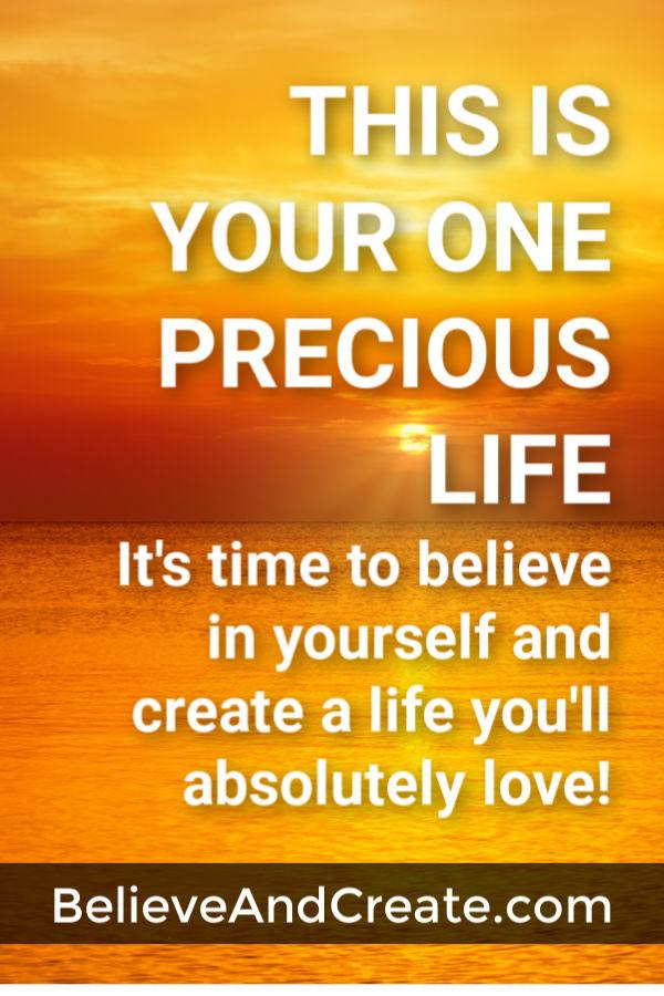 your one precious life