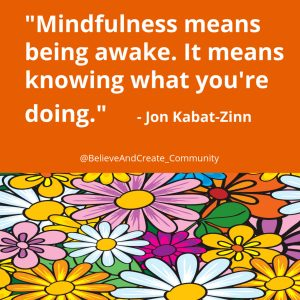 mindfulness quote from Kabat-Zin