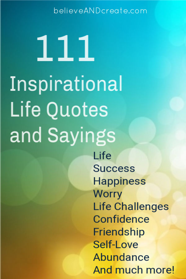 111 Short Quotes on Life - Plus Inspirational Sayings