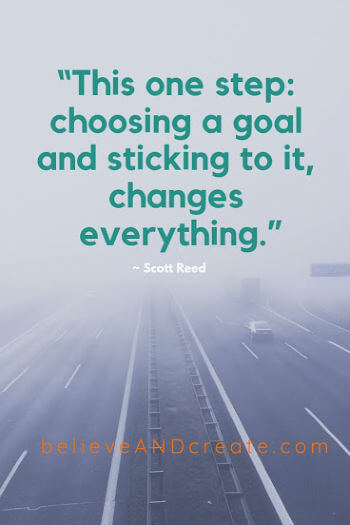 quote on goals and making good choices