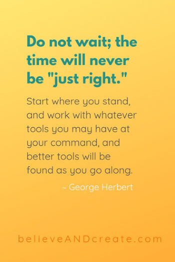 quote about time will never be right