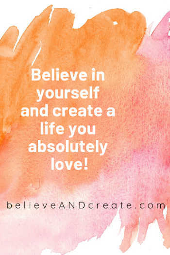 inspirational saying - create a life you absolutely love
