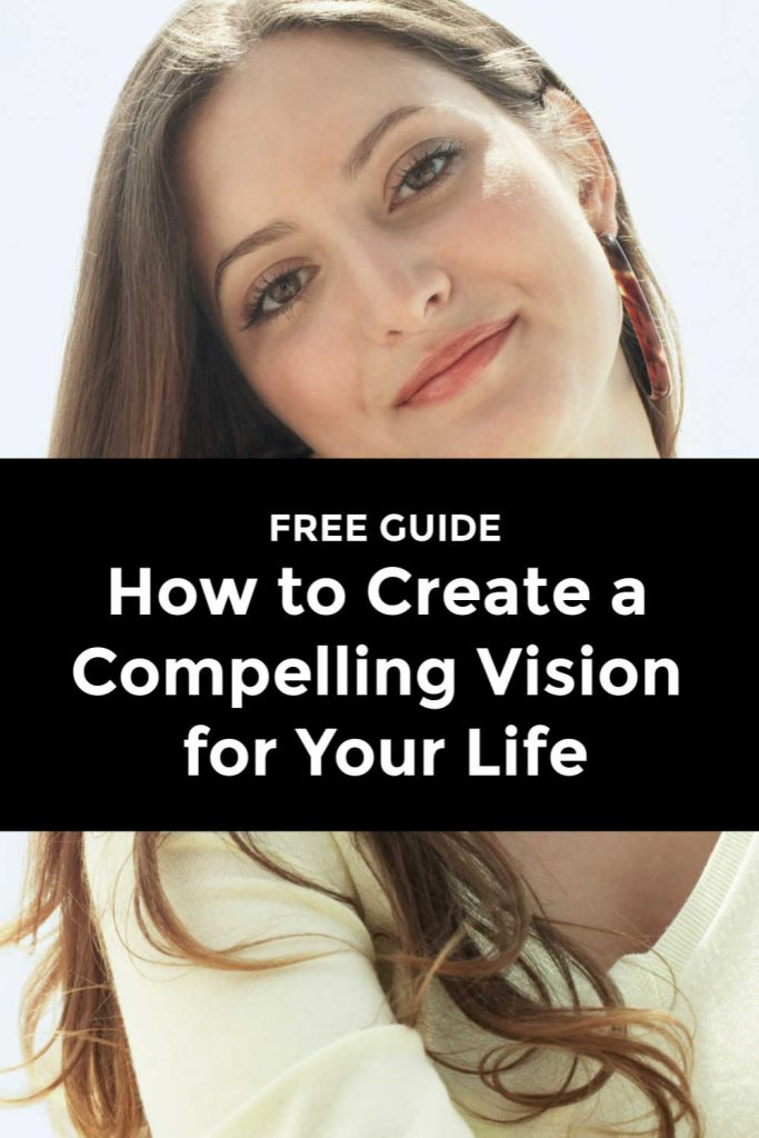 life planning guide how to create a compelling vision for your life