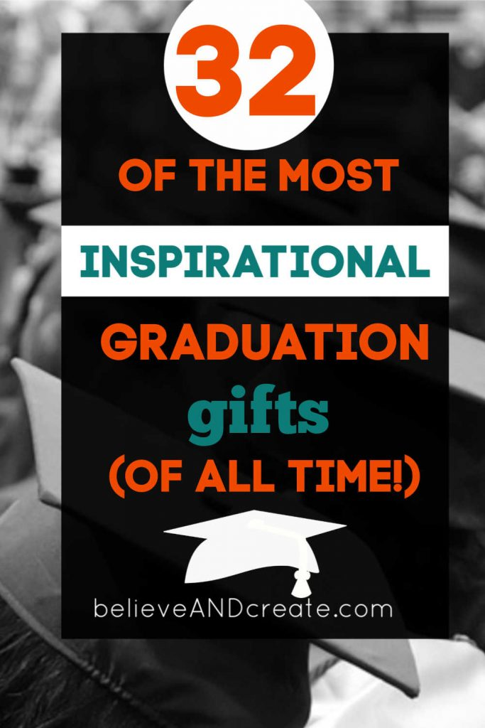 32 of the most inspirational graduation gifts of all time