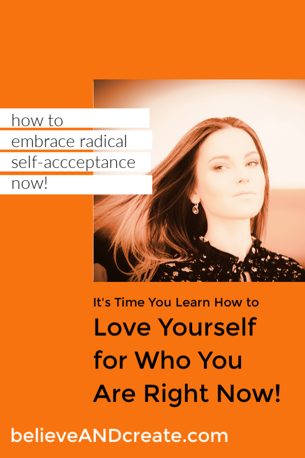 self-acceptance and loving yourself will change your life