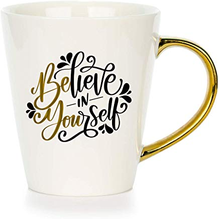 believe in yourself motivational mug