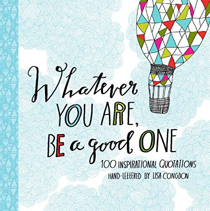 gift book for graduates - whatever you are, be a good one