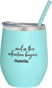 gift tumbler ... and so the adventure begins, you got this!