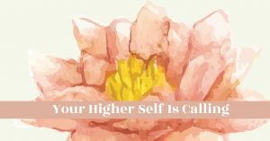 how to see yourself as you really are - your higher self