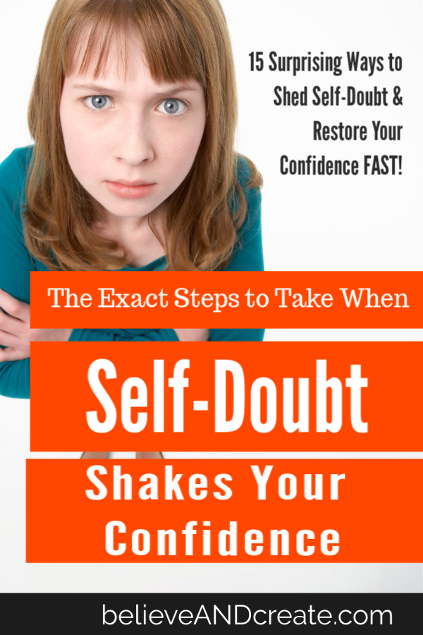when you're plagued by self-doubt, take these 15 steps
