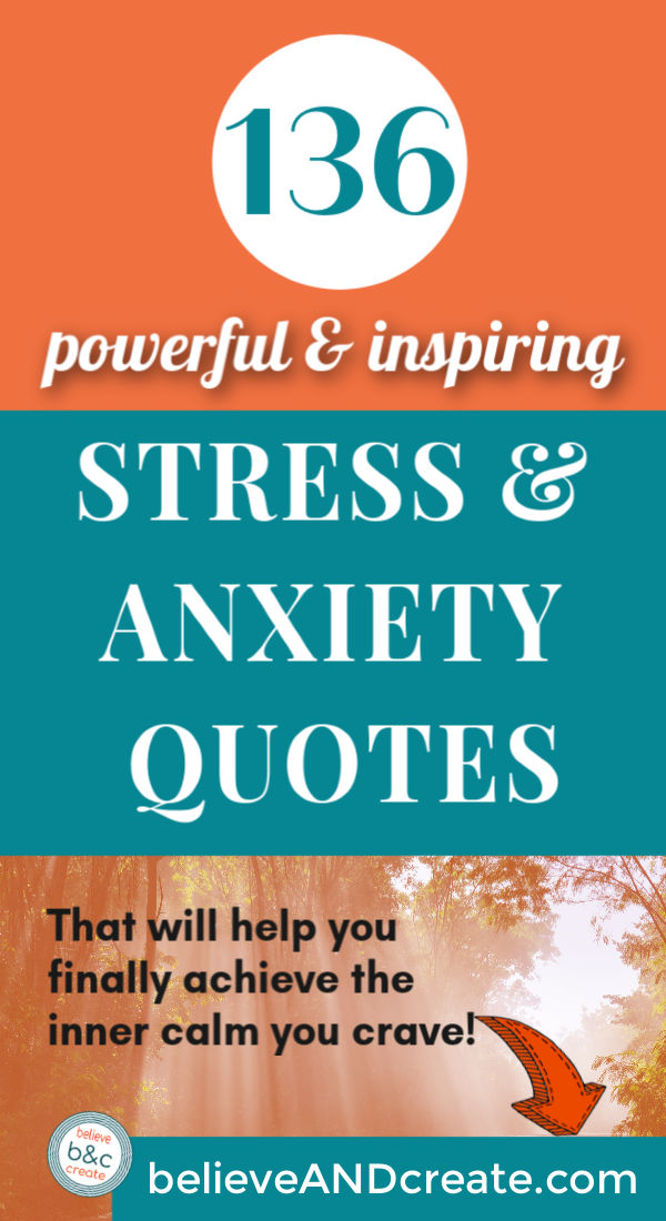 136 Inspirational Stress And Anxiety Quotes Thatll Blow Your Mind