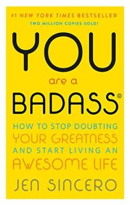 you are a badass book by jen sincero