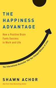 The happiness advantage by shawn anchor