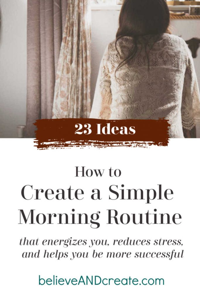 Create a Morning Routine that Energizes, Reduces Stress, & Builds Success