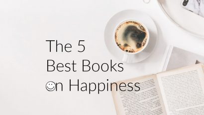 The 5 Best Books on Happiness Ever Written (for real!)