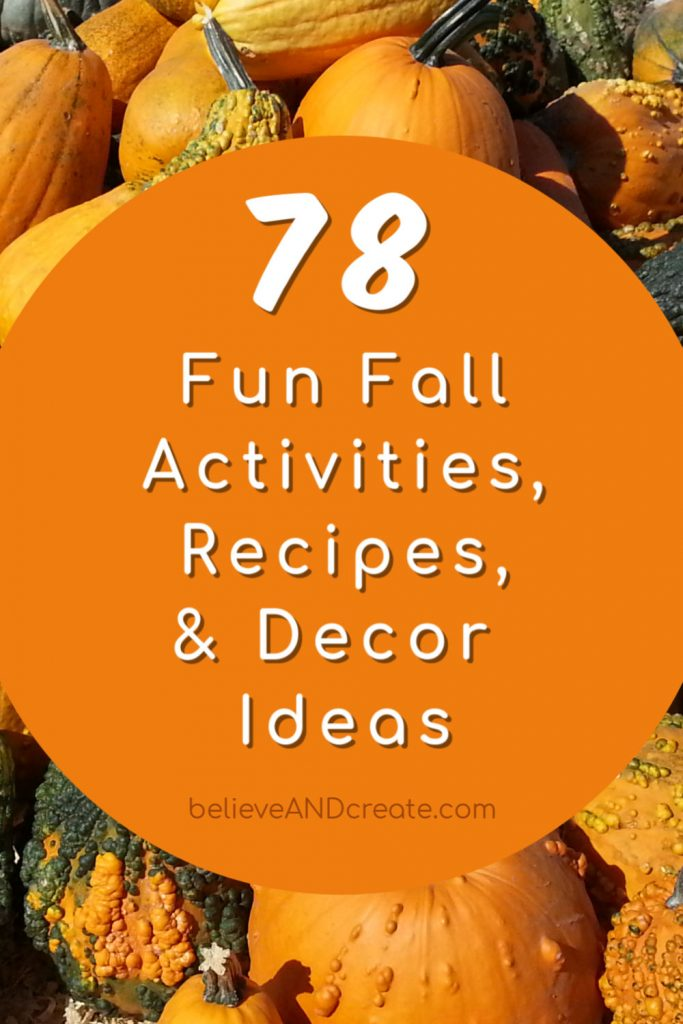 78 fall fun activities, recipes, and autumn decor ideas