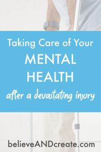 Your Mental Health After a Devastating Injury